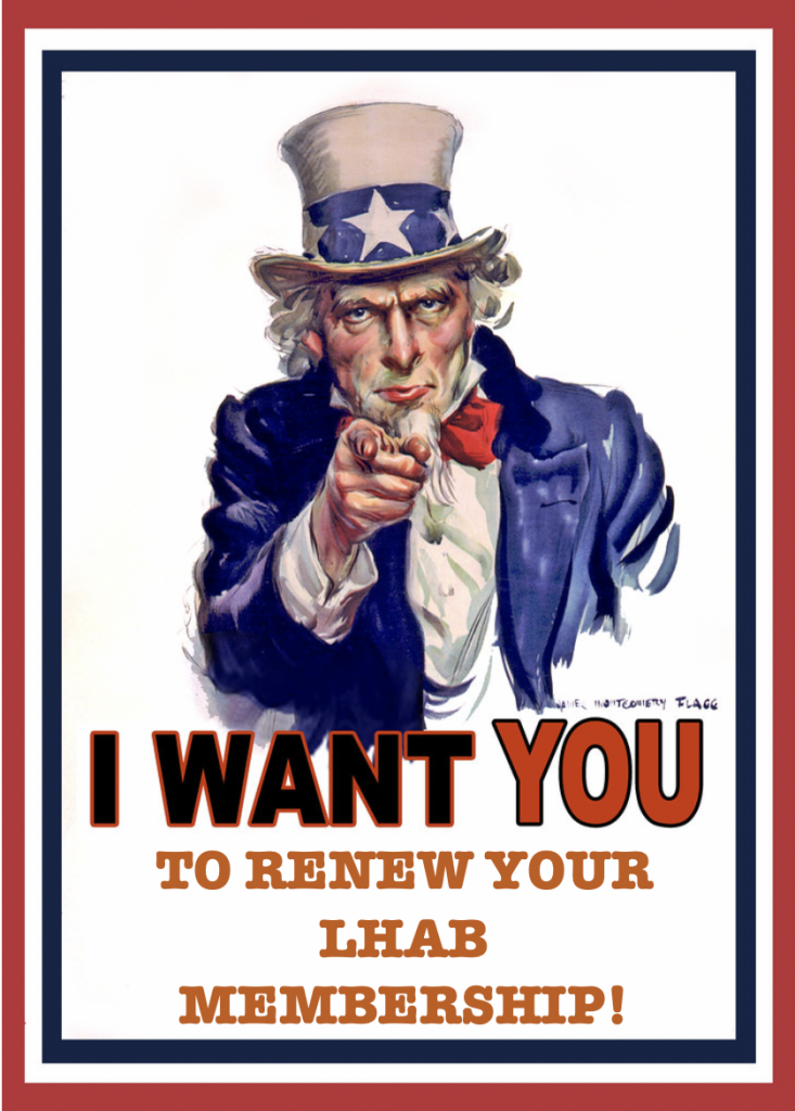I Want You to Renew Your LHAB Membership!